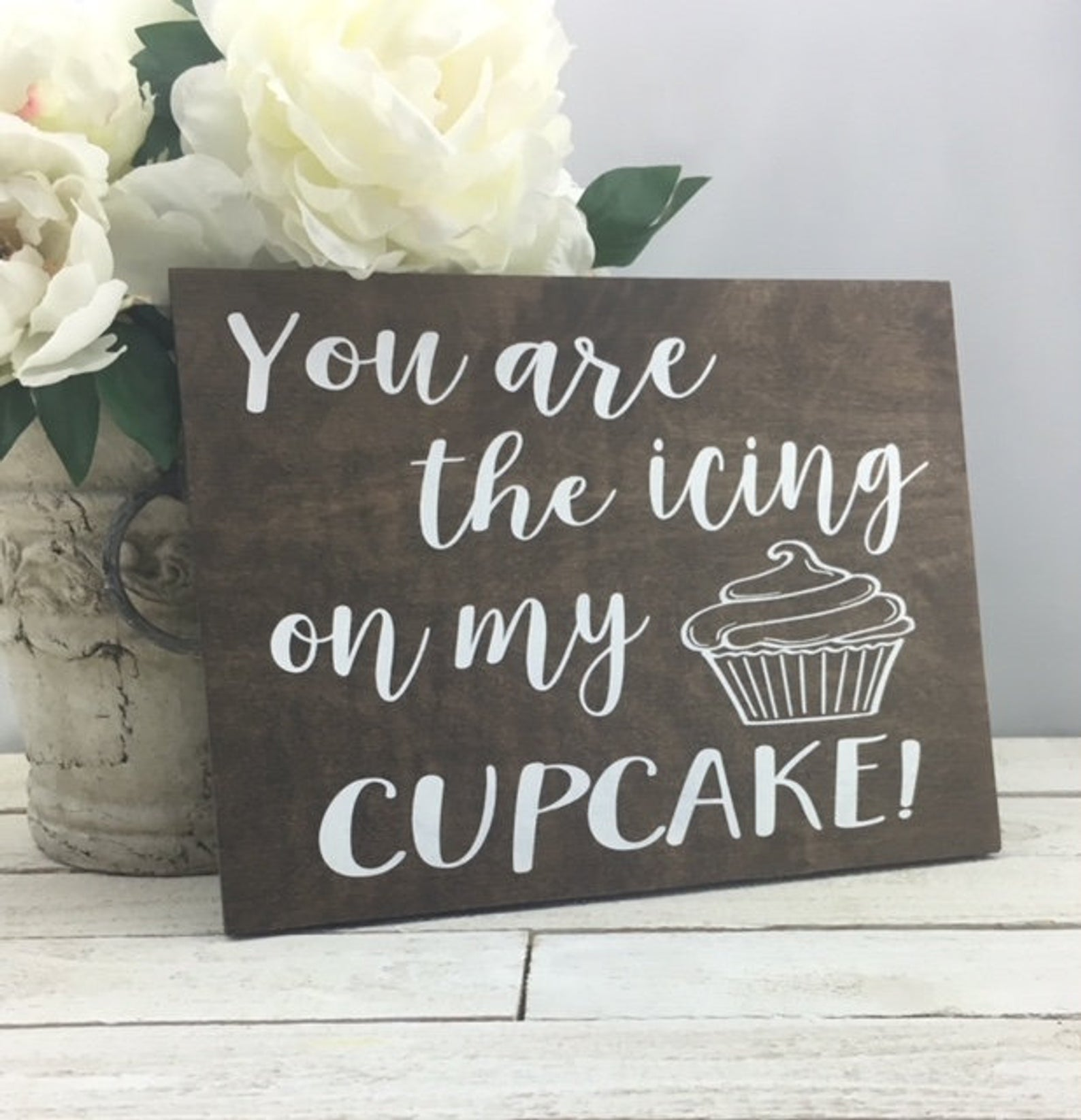 """""""You Are The Icing On My Cupcake"""" Cake Table Sign from Wood B Bridal Company"""