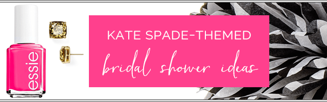 kate-spade-themed-bridal-shower-ideas-banner