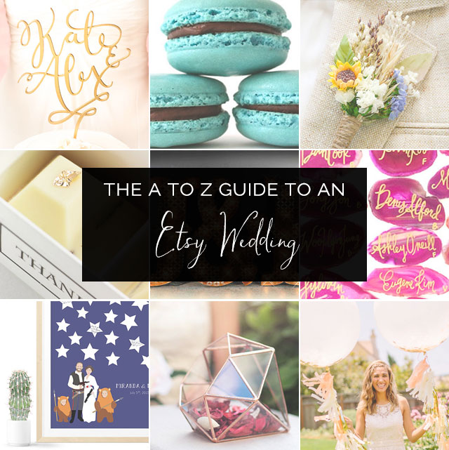 The A to Z Guide to Planning an Etsy Wedding